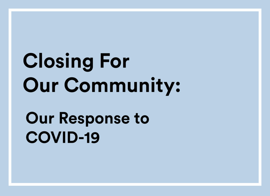 Closing For Our Community